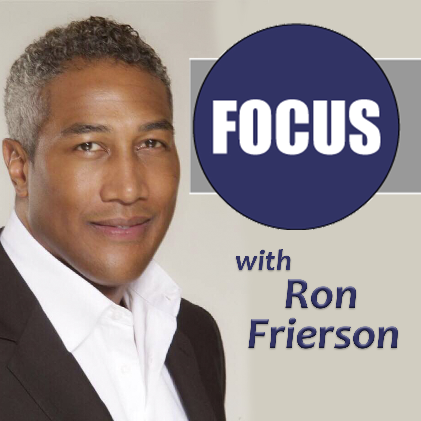 <![CDATA[FOCUS with Ron Frierson]]>